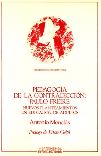 pedagogia-de-la-contradiccion:-paulo-freire-9788476580646