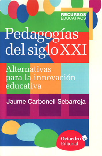 pedagogias-del-siglo-xxi-9788499216218