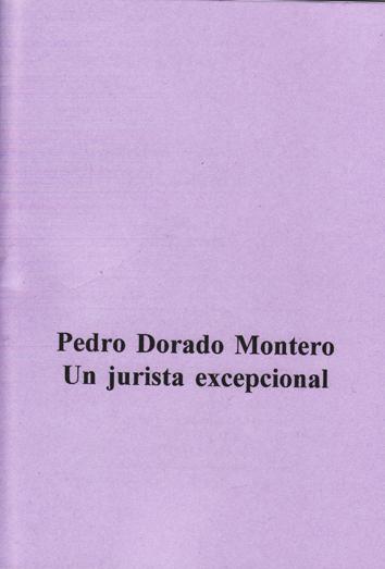 pedro-dorado-montero-un-jurista-excepcional-