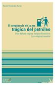 el-crepusculo-de-la-era-tragica-del-petroleo-978-84-96044-97-5