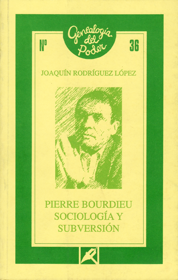 pierre-bordieu-sociologia-y-subversion-8477313989