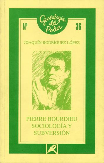 pierre-bordieu-sociologia-y-subversion-84-7731-398-9