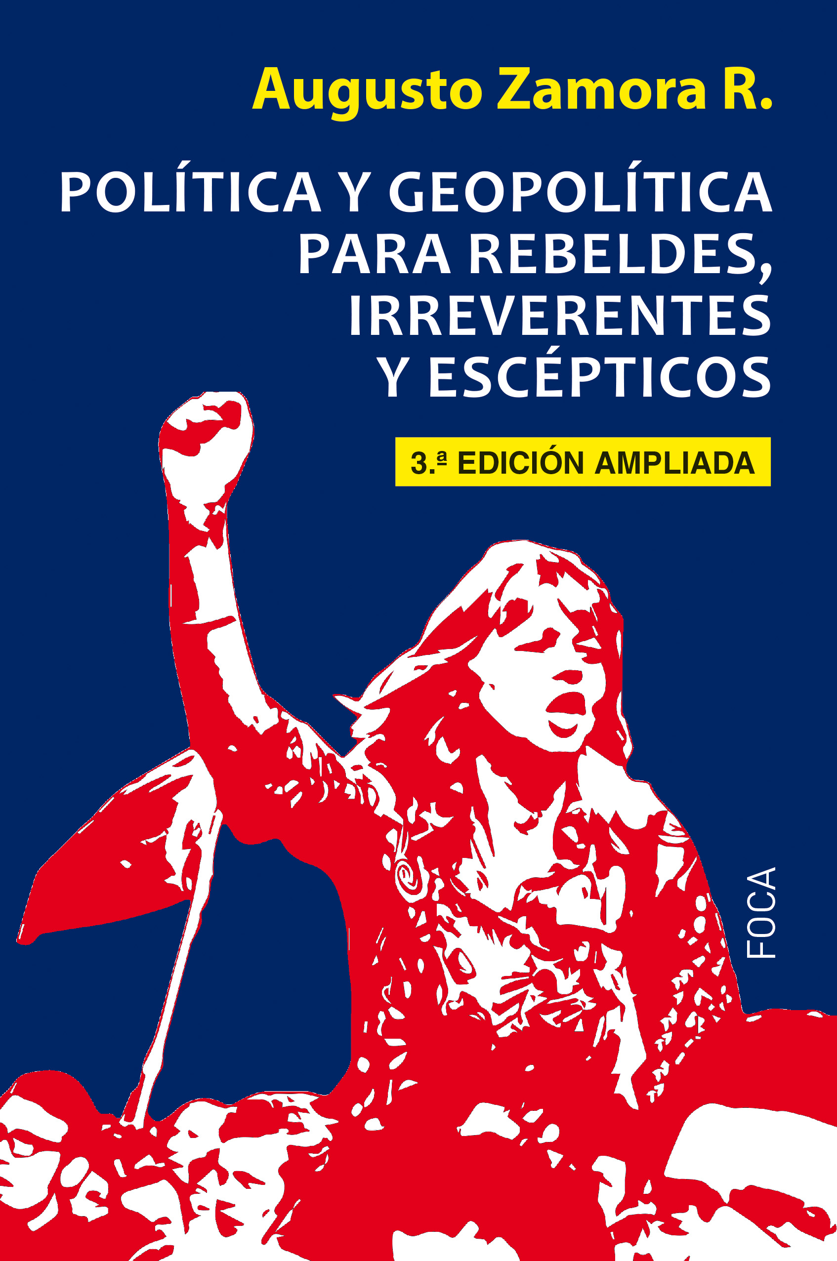 politica-y-geopolitica-para-rebeldes-irreverentes-y-escepticos-9788416842247
