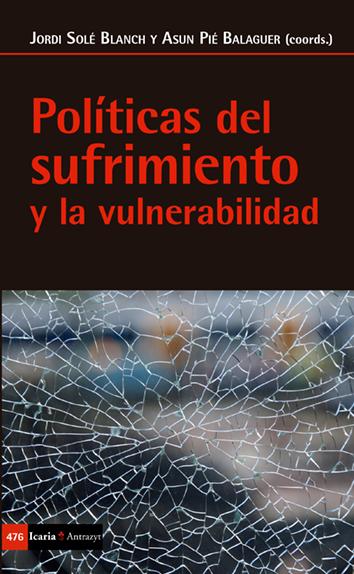 politicas-del-sufrimiento-y-la-vulnerabilidad-9788498888461