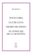 polvo-eres-/-luz-de-luna-/-tiempo-de-fiesta-/-el-lenguaje-de-la-montana-9788495786326