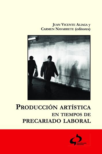 produccion-artistica-en-tiempos-de-precariado-laboral-978-84-938982-9-8