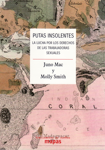 Putas insolentes - Juno Mac y Molly Smith