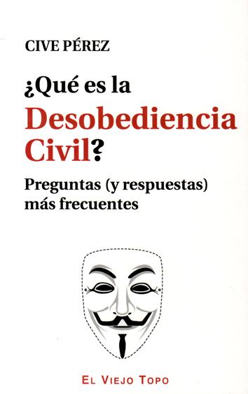 que-es-la-desobediencia-civil-978-84-15216-66-7