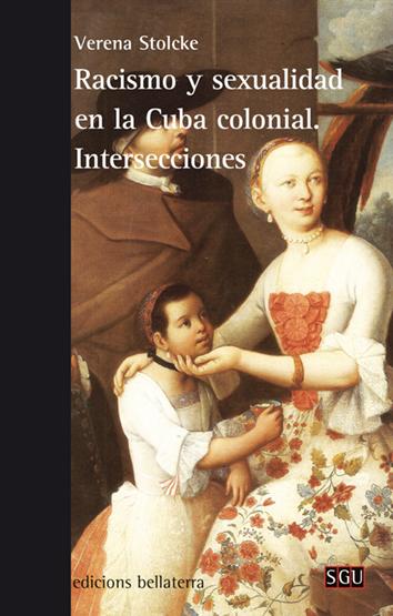 racismo-y-sexualidad-en-la-cuba-colonial-9788472908277