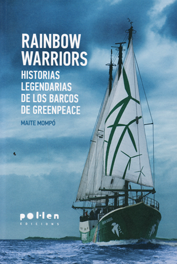 Rainbow warriors - Maite Mompó