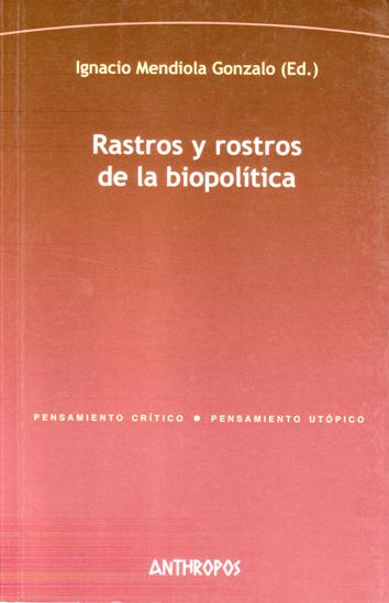 rastros-y-rostros-de-la-biopolitica-978-84-7658-933-5