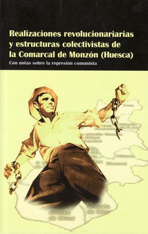 realizaciones-revolucionarias-y-estructuras-colectivistas-de-la-comarcal-de-monzon-(huesca)-978-84-614-4517-2