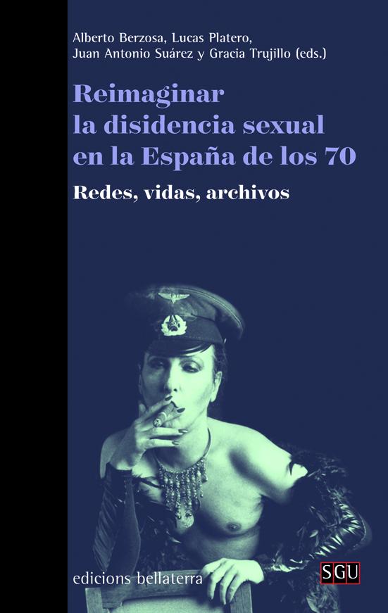 reimaginar-la-disidencia-sexual-en-la-espana-de-los-70-9788472909564