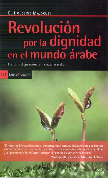 revolucion-por-la-dignidad-en-el-mundo-arabe-978-84-9888-433-3