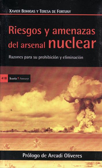 riesgos-y-amenazas-del-arsenal-nuclear-978-84-9888-631-3