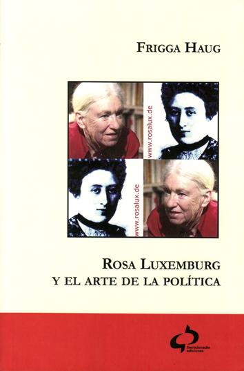 rosa-luxemburg-y-el-arte-de-la-politica-978-84-938982-1-2