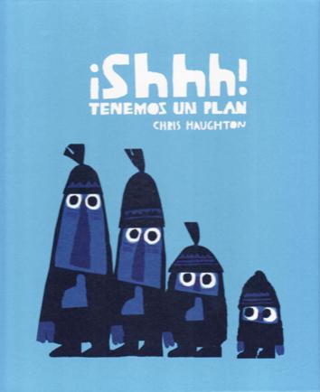 shhh-tenemos-un-plan-978-84-940479-8-5