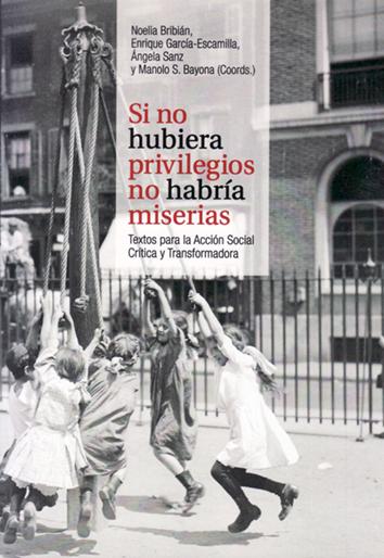 si-no-hubiera-privilegios-no-habria-miserias-978-84-94847-96-7