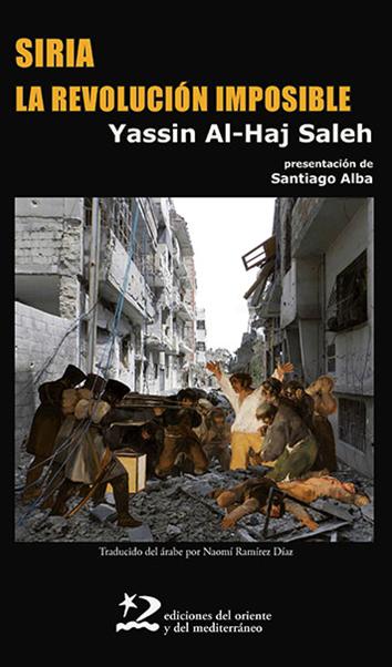 siria-la-revolucion-imposible-9788494656491