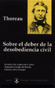 Sobre el deber de la desobediencia civil - Henry David Thoreau