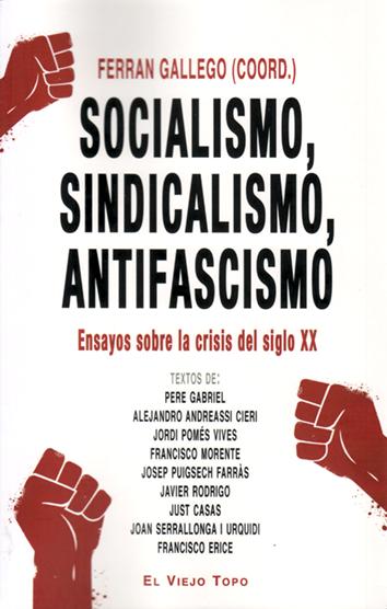 socialismo-sindicalismo-antifascismo-978-84-17700-26-3
