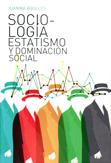 sociologia-estatismo-y-dominacion-social-978-84-614-0280-9