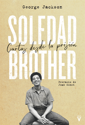Soledad Brother - George Jackson