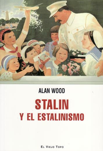 stalin-y-el-stalinismo-978-84-15216-55-1