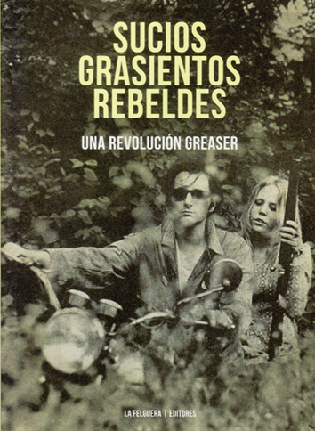 sucios-grasientos-rebeldes-978-84-948305-2-5