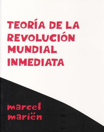 teoria-de-la-revolucion-mundial-inmediata-9788496584518