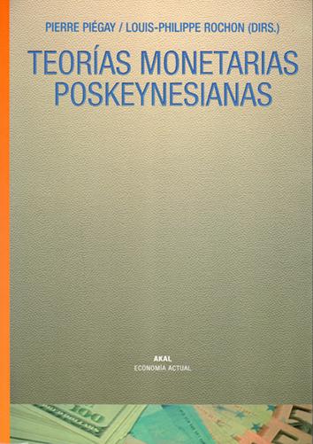 teorias-monetarias-poskeynesianas-9788446021858
