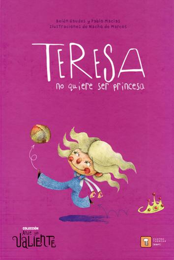 teresa-no-quiere-ser-princesa-978-84-17006-13-6