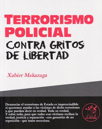 terrorismo-policial-contra-gritos-de-libertad-978-84-96584-58-7