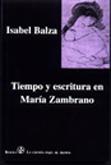 tiempo-y-escritura-en-maria-zambrano-9788489806160