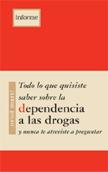todo-lo-que-quisiste-saber-sobre-la-dependencia-a-las-drogas-978-84-89753-86-5