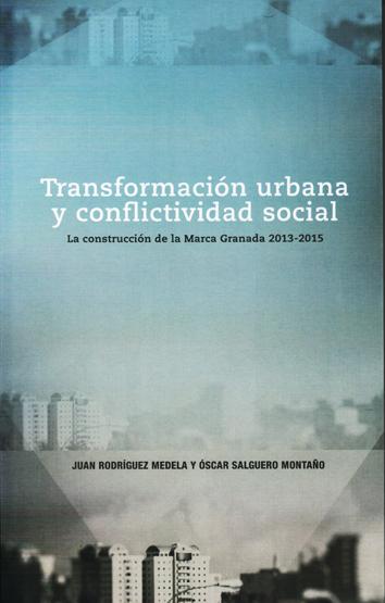 transformacion-urbana-y-conflictividad-social-978-84-6158-309-6