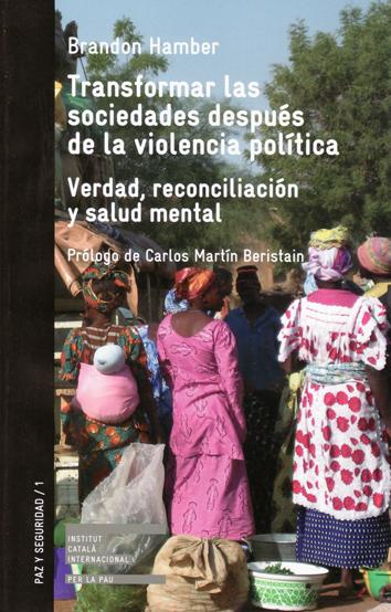transformar-las-sociedades-despues-de-la-violencia-politica-978-84-7290-537-5