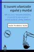 el-tsunami-urbanizador-espanol-y-mundial-978-84-96044-74-6