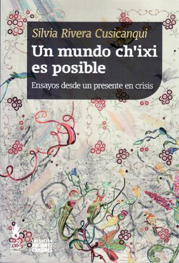 un-mundo-ch'ixi-es-posible-978-987-3687-36-5