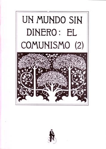 un-mundo-sin-dinero:-el-comunismo-(2)-