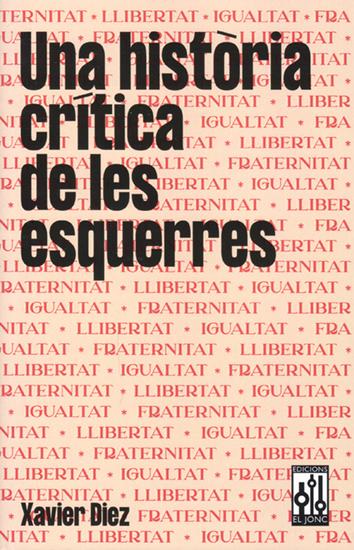una-historia-critica-de-les-esquerres-9788494750007