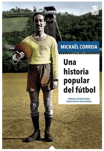 una-historia-popular-del-futbol-978-84-16537-51-8