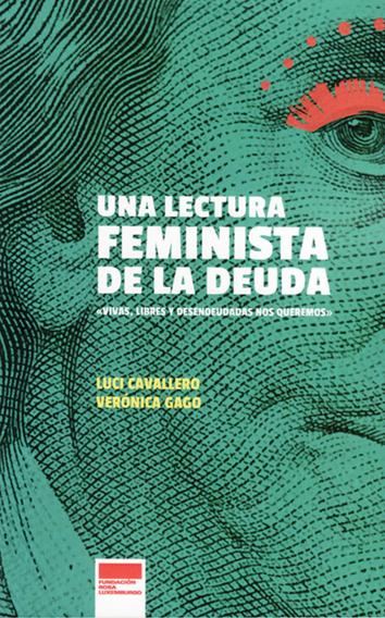 una-lectura-feminista-de-la-deuda- 978-987-3687-45-7