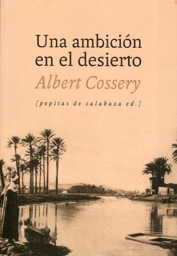 una-ambicion-en-el-desierto-978-84-15862-05-5