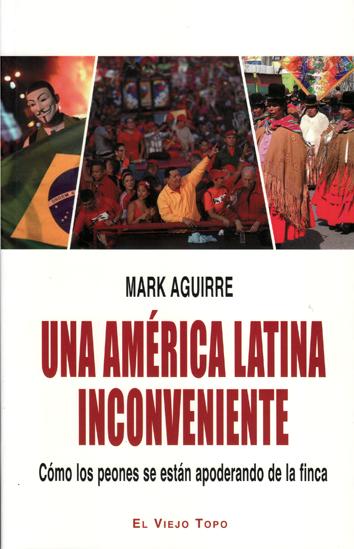 una-america-latina-inconveniente-9788494183218