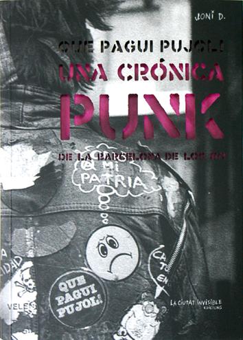 una-cronica-punk-de-la-barcelona-de-los-80-978-84-938332-2-0