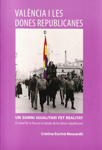 valencia-i-les-dones-republicanes-978-84-15180-03-6