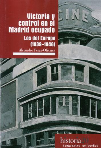 victoria-y-control-en-el-madrid-ocupado-978-84-948068-6-5