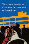 voces-desde-y-contra-los-centros-de-internamiento-de-extranjeros-9788461385348